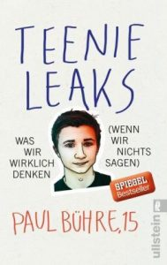 Teenie Leaks, Paul Bühre